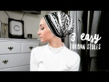 3 Easy Turban Styles