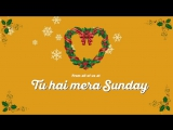 Christmas wishes from the cast of Tu Hai Mera Sunday / You Are My Sunday