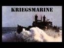 Kriegsmarine, Wir zogen übers weite Meer
