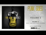Relient K - Who I Am Hates Who I've Been (Punk Goes Acoustic Vol. 2)