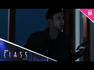 The world is ending - Class: Episode 3 Sneak Peek - BBC Three