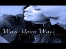 Kimberly and Alberto Rivera - Wave Upon Wave (Full Album 2016)