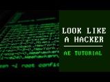 Look like a Hacker Tutorial - AE (FREE PLUG-INS)