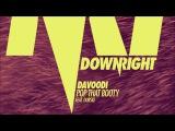 Davoodi - Pop That Booty feat. Dubski