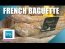The best « baguette » of Paris | INA Archive