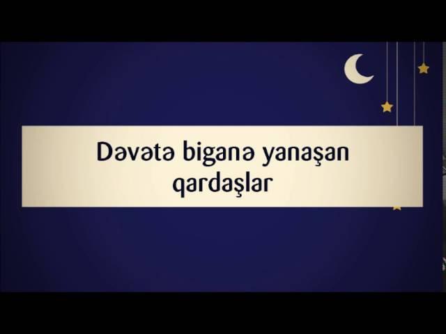 Dəvətə biganə yanaşan qardaşlar || Abu Zeyd