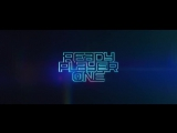 Ready Player One - Comic-Con Trailer (2018)