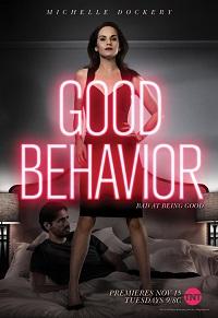Хорошее поведение 1 сезон 1-10 серия ColdFilm | Good Behavior