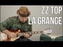 How To Play ZZ Top La Grange