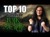 TOP 10 BANDAS de FOLK METAL
