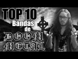 TOP 10 BANDAS de DOOM METAL (que no son Candlemass ni Cathedral)