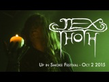 JEX THOTH - Seperated at Birth (Up in Smoke Festival 2015)