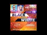 DJ Maniak &amp DJ Tommy Lee - Black &amp White 100 ВЫПУСК