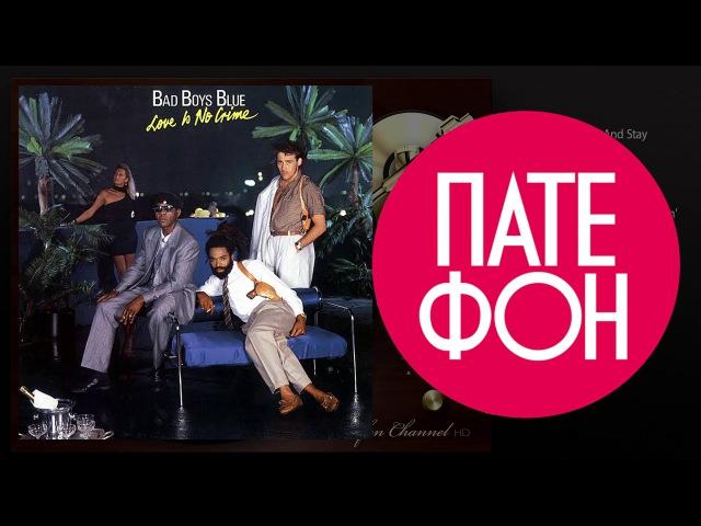 Bad Boys Blue - Love Is No Crime (Full album) 1987