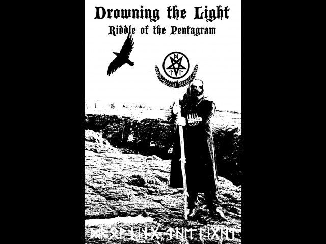 Drowning the Light - Riddle of the Pentagram (full demo - 2016)