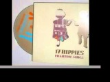 17 Hippies - Lazy Friends and Promises