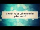 Cənnət və ya Cəhənnəmdən gələn var ki || Abu Zeyd