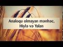 Analoqu olmayan mənhəc, Hiylə və Yalan || Abu Zeyd