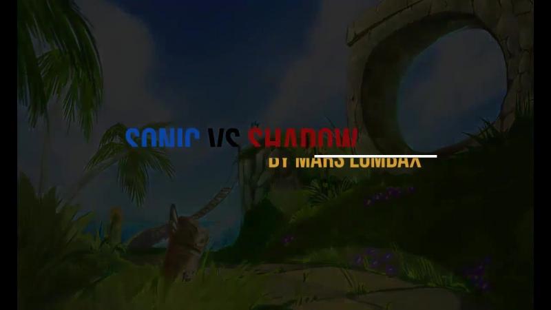 Sonic vs Shadow part 5