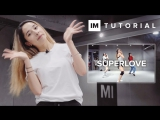 1Million dance studio Superlove - Tinashe | Dance Tutorial