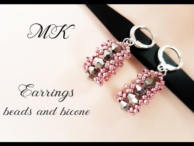 МК Cерьги из бисера и биконусов Earrings from beads and bicone