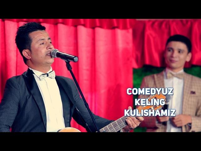 ComedyUZ - Keling kulishamiz | КамедиУЗ - Келинг кулишамиз