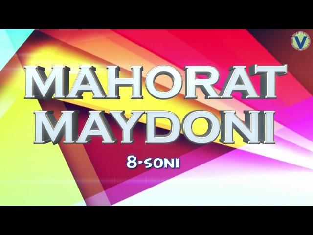 Mahorat maydoni 8-soni   Махорат майдони 8-сони