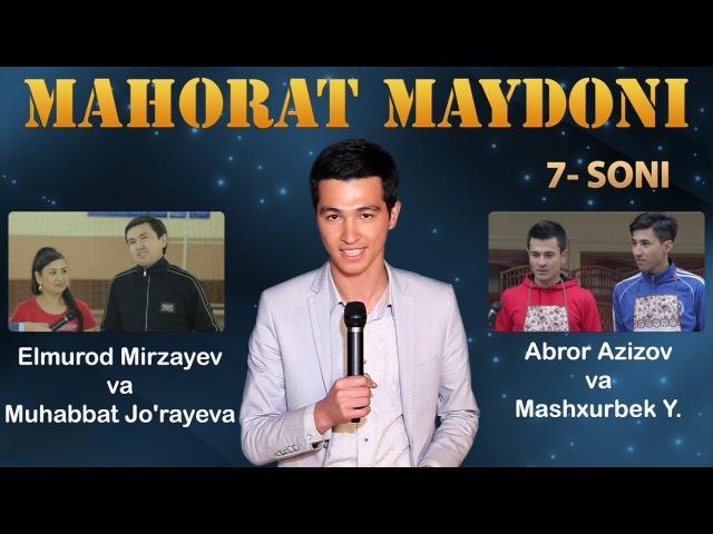 Mahorat maydoni - Abror Azizov, Mashxurbek Yo'ldashev va Elmurod Mirzayev, Muhabbat Jo'rayeva