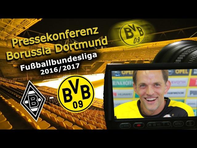 Borussia Mönchengladbach - Borussia Dortmund: Pk mit Thomas Tuchel » Freewka.com - Смотреть онлайн в хорощем качестве