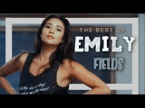THE BEST OF: Emily Fields