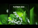 Platinum Doug - Get High, Live Life (Original Club Mix)