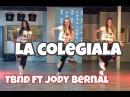 La Colegiala - The Boy Next Door, Fresh Coast ft Jody Bernal - Easy Fitness Dance