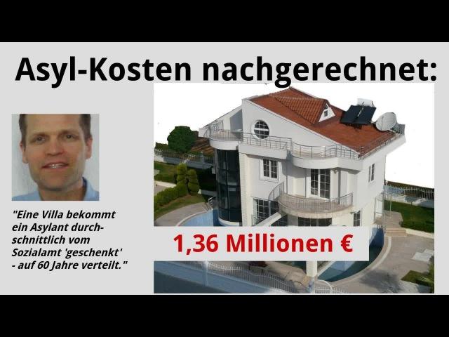 Unglaublich! 1,36 Millionen Euro durchschnittliche Kosten je Neu-Asylant.