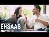 New Punjabi Song | Harf Cheema: Ehsaas Full Video | Preet Hundal | Latest Punjabi Song 2016
