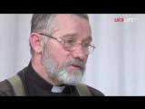 Капеллан, священник КП_ Не все едут на Донбасс защищать Украину