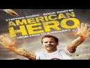 Американский герой / American Hero / 2015