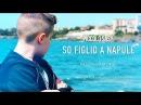 Piccolo Sasy - So Figlio A Napule - Video Ufficiale