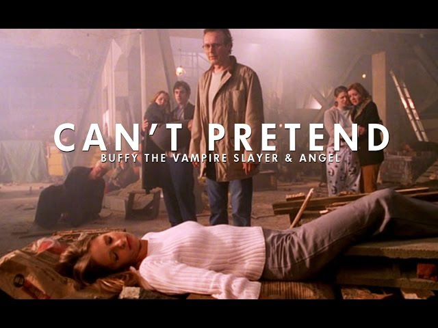 Buffy the Vampire Slayer Angel | Can't Pretend