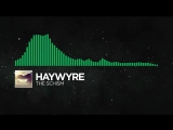 Glitch Hop or 110BPM - Haywyre - The Schism