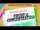 Focus Concentration Crash Course Study Skills 5