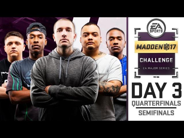 Madden Challenge Live Finals: Quarter Semi Finals