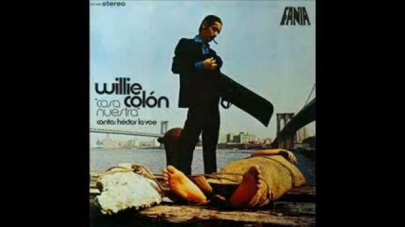 Te Conozco Willie Colon y Hector LaVoe
