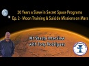 Moon Training Suicide Missions on Mars - 20 Years a Slave in Secret Space Programs - Pt 2 (S04E06)
