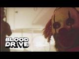 Кровавая гонка (Blood Drive) - 4 серия (Трейлер)