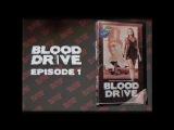 Кровавая гонка (Blood Drive) - 1 серия (Трейлер)