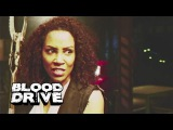 Кровавая гонка (Blood Drive) - 3 серия (Трейлер)