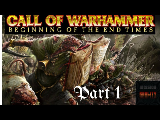 Call of Warhammer Skaven Campaign Atrocious First Siege! Part 1