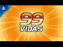 99Vidas - Release Date Revealed | PS4, PS3, PS Vita
