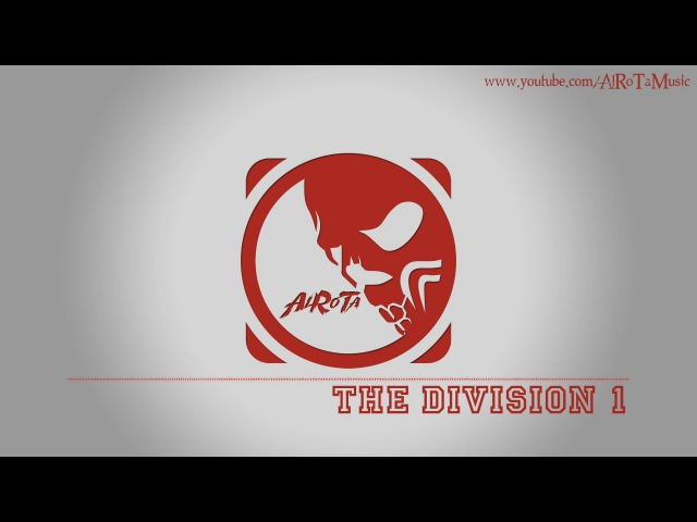 The Division 1 by Johannes Bornlöf - [Action Music]