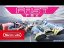 FAST RMX трейлер Nintendo Switch